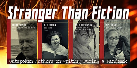 Stranger Than Fiction: Outspoken Authors on Writing During a Pandemic tickets