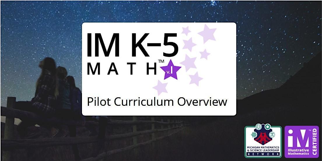 IM K–5 Math Pilot Curriculum Overview for Teachers