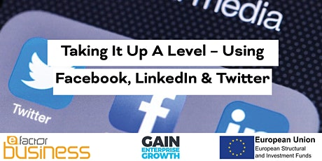Taking It Up A Level – Social Media To Grow My Business Webinar tickets