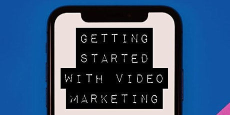 Where to start with video marketing? tickets