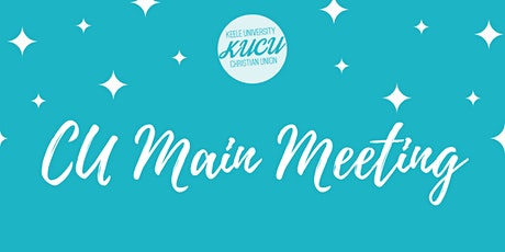 Keele Christian Union Main Meeting tickets