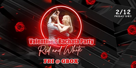 "Valentine's Bachata Party ""Red and White"" tickets"