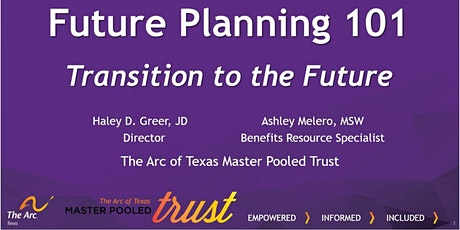Session 2 -  Future Planning 101: Transition to the Future tickets