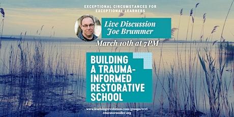 Building a Trauma-Informed Restorative School tickets