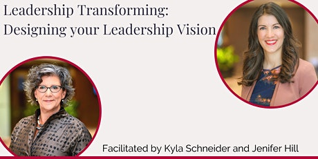 Leadership Transforming: Designing your Leadership Vision tickets