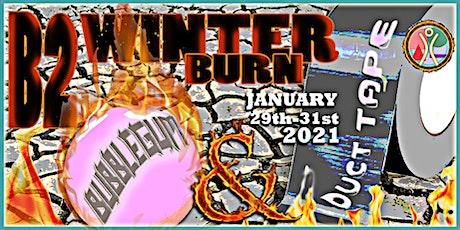[Burning Man Virtual Regional] Burn2 Winterburn: Bubble Gum & Duct Tape tickets