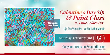 Galentine's Day Sip and Paint Class w/ Little Golden Fox tickets