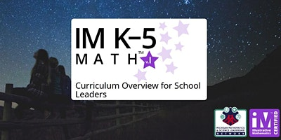 IM K–5 Math Curriculum Overview for School Leaders