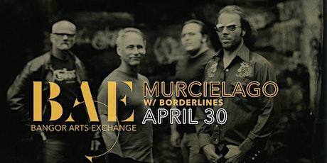 Murcielago w/ Borderlines at the Bangor Arts Exchange tickets