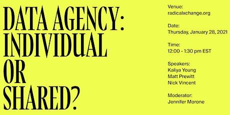 RadicalxChange Livestream: Data Agency: Individual or Shared? tickets
