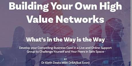 Building Your Own High Value Networks tickets