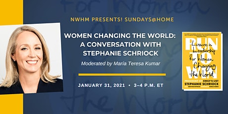 Women Changing the World: A Conversation with Stephanie Schriock tickets