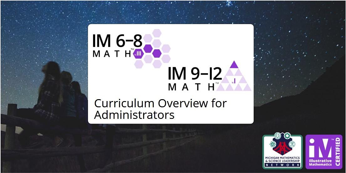 IM 6-12 Math Curriculum Overview for Administrators