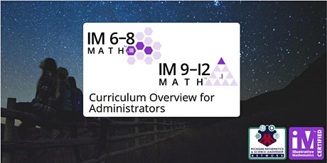 IM 6-12 Math Curriculum Overview for Administrators tickets