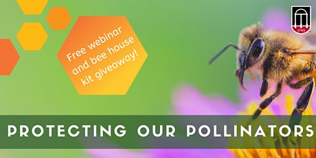 Pollinator Protection Webinar and Bee House Giveaway tickets