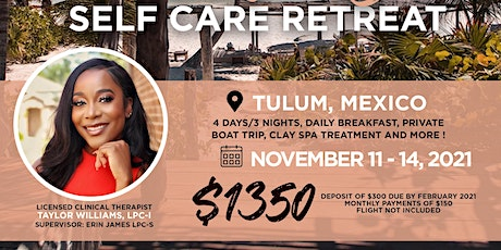 Secure Everything, Sis  Self-Care Retreat: Tulum Edition tickets