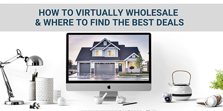 [ONLINE] How to Virtually Wholesale & Where to Find the Best Deals tickets