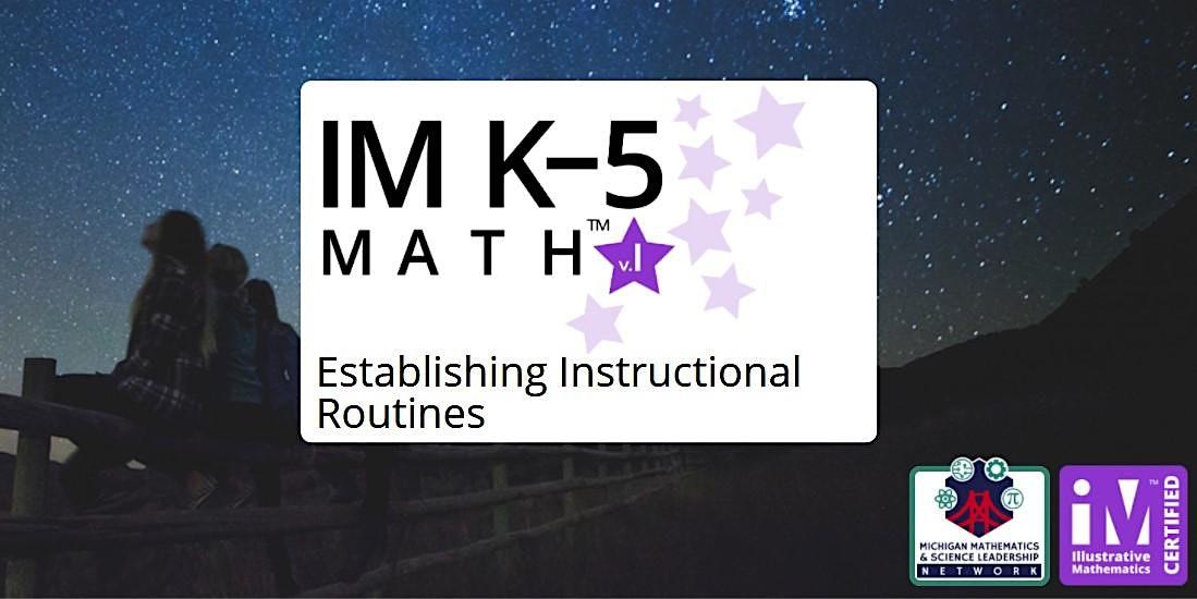 IM K–5 Math Establishing Instructional Routines