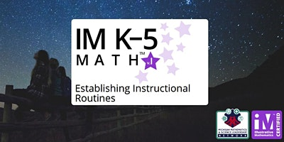 IM K–5 Math Establishing Instructional Routines