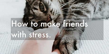 How to make friends with stress.  Live guided yoga nidra and talk tickets