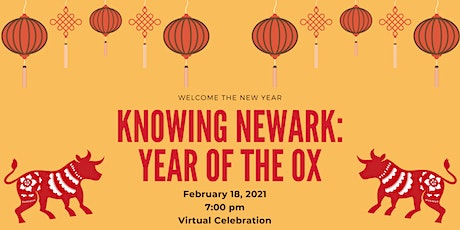 Knowing Newark: Year of the Ox tickets