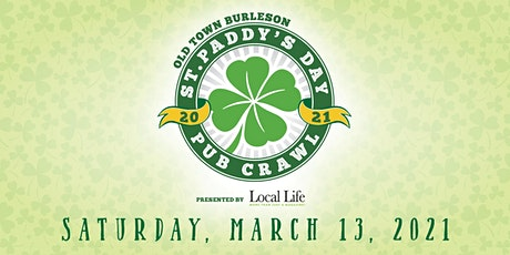 Old Town Burleson St. Paddy's Day Pub Crawl tickets