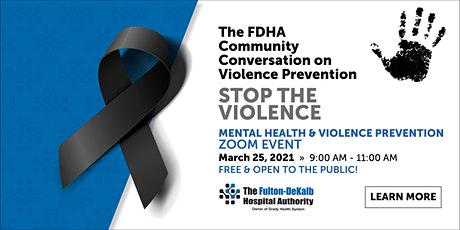 FDHA Community Conversation on Mental Health and Violence Prevention tickets