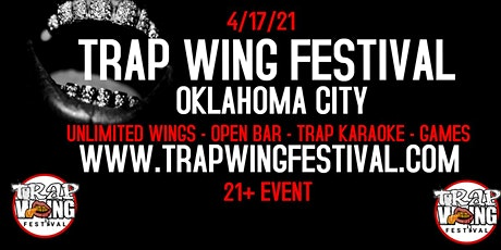Trap Wing Festival OKC tickets