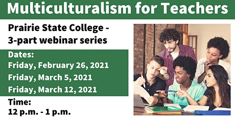 Multiculturalism for Teachers - 3 part Webinar series tickets