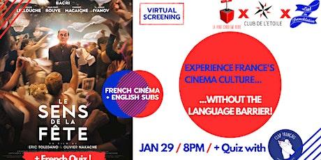 Virtual Movie Night #7: «Le Sens de la Fête» + French Quiz tickets
