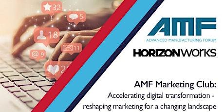 AMF Marketing Club - Accelerating Digital Transformation tickets