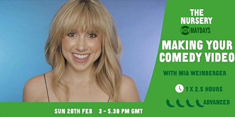 Women's Workshop: Making Your Comedy Video with Mia Weinberger tickets