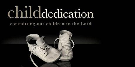 Child Dedication Sunday tickets