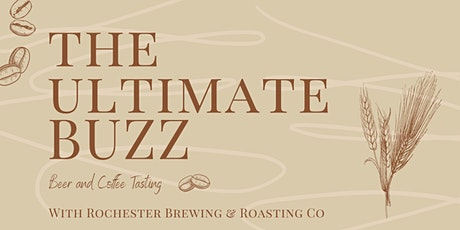 KC: The Ultimate Buzz: Beer & Coffee Tasting w/ Rochester Brewing tickets