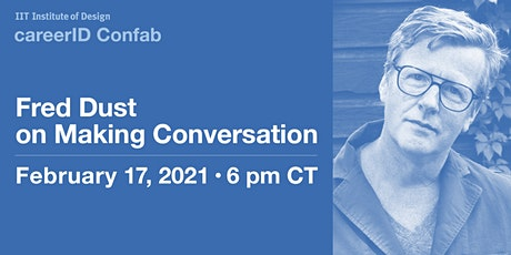 careerID: Fred Dust on Making Conversation tickets