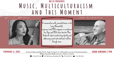 "MS51 presents ""Music, Multiculturalism, and This Moment"" tickets"