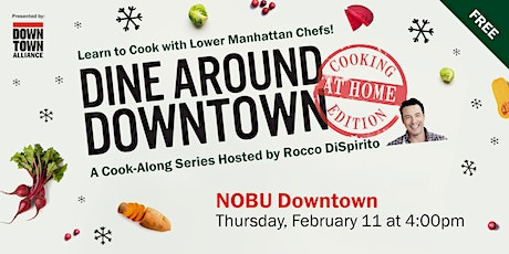 Dine Around Downtown: Cooking At Home Edition With Nobu Downtown tickets