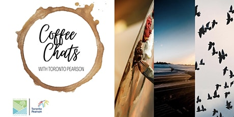 Online Coffee Chats with Toronto Pearson tickets