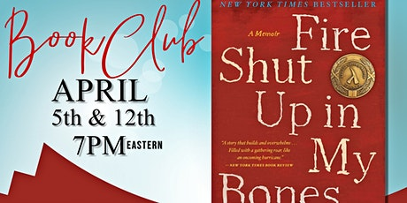 Kindred Thoughts Book Club: Fire Shut Up in My Bones by Charles M. Blow tickets