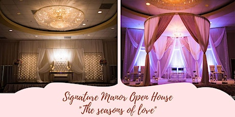 Signature Manor's Seasons of Love Open House 2021 tickets
