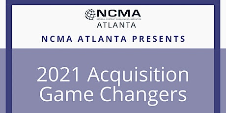 NCMA Atlanta February Continued Education: 2021 Acquisition Game Changers tickets