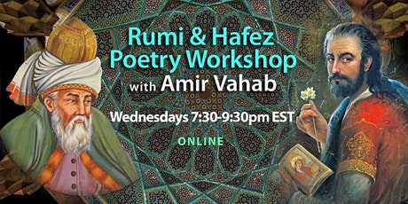 Rumi & Hafez Online Poetry Workshop with Amir Vahab tickets