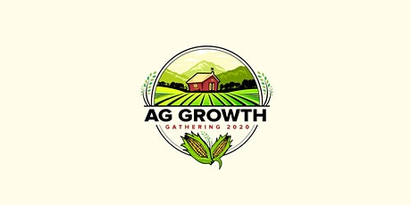 Ag Growth Gathering 2022 tickets