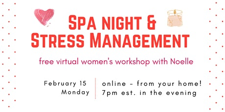 Spa Night & Stress Management Workshop tickets