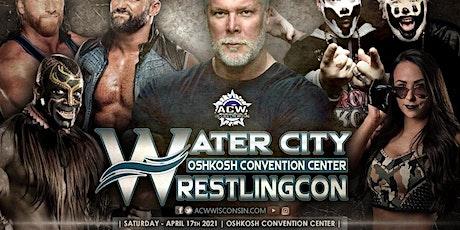 ACW WaterCity WrestlingCon 2021 tickets