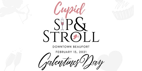 Downtown Beaufort Cupid Sid & Stroll 2021 tickets
