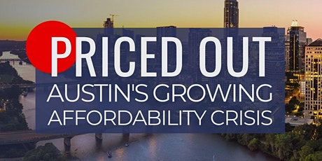 Priced Out: Austin's Growing Affordability Crisis tickets