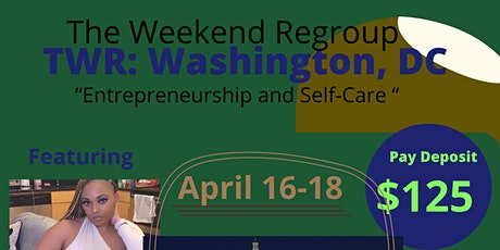 The Weekend Regroup: Washington, DC tickets