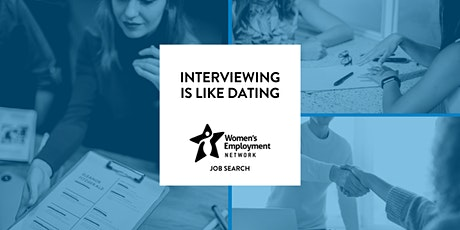 Interviewing is Like Dating tickets