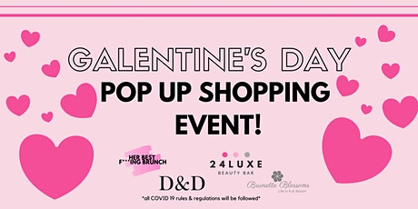 Galentine's Day Pop Up Shopping Event! tickets